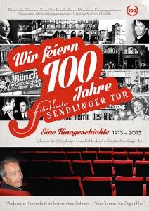 Chronik der 100jährigen Geschichte des Filmtheater Sendlinger Tors